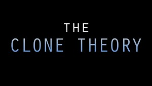 The Clone Theory3